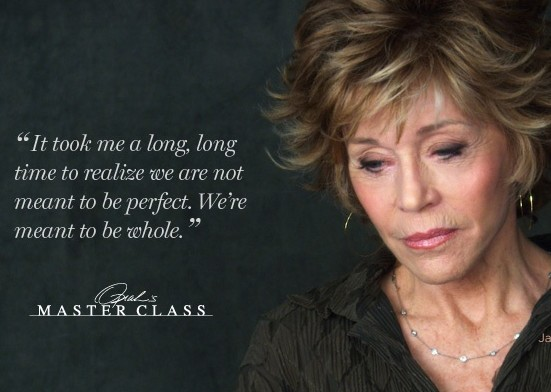 Jane Fonda on Wholeness